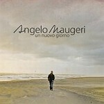 Un nuovo giorno Angelo Maugeri